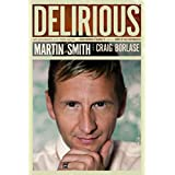 Delirious: My Journey with the Band, a Growing Family, and an Army of Historymakers (English Edition)
