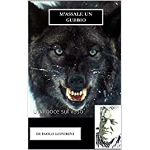 M'assale un Gubbio: Una noce sul vaso (Italian Edition)