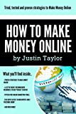 How to Make Money Online Series Book 1 of 10: Discover tried & tested ways of making up to $10 000 per month. Limited edition includes 15 FREE tools to ... Facebook Group access. (English Edition)