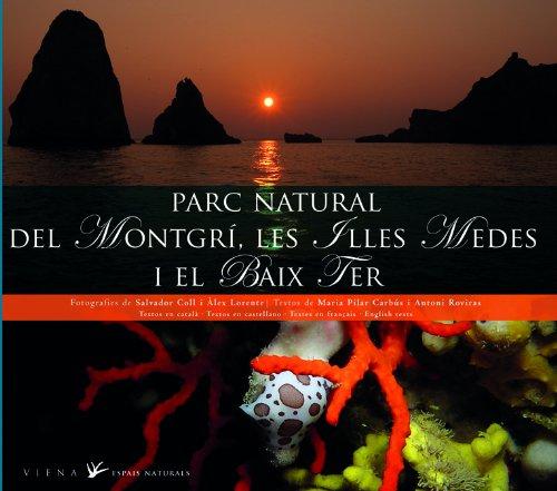 Parc Natural del Montgrí, les Illes Medes i el Baix Ter (Espais Naturals) por Maria Pilar Carabús i Saballs