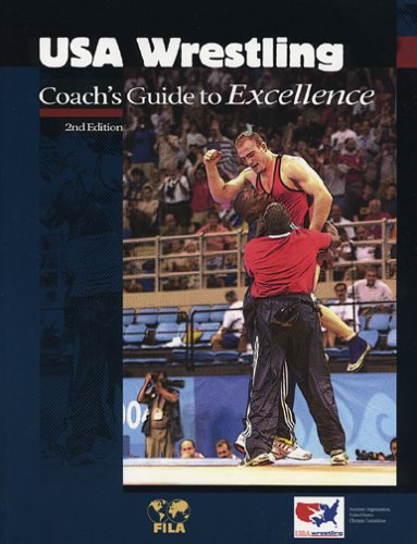 USA Wrestling Coach's Guide to Excellence (U.S.O.C. Sports Education Series)