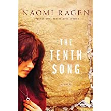 [(The Tenth Song)] [Author: Naomi Ragen] published on (October, 2011)