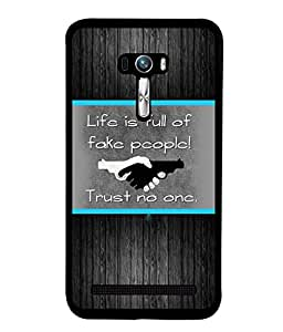Fuson 2D Printed Quotes Designer back case cover for Asus Zenfone Selfie - D4226