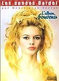 Image de Les Années Bardot