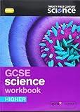 Twenty First Century Science: GCSE Science Higher Workbook 2/E
