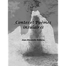 Contes et Poèmes insulaires (French Edition)