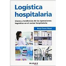 Logística hospitalaria (Biblioteca de Logística)