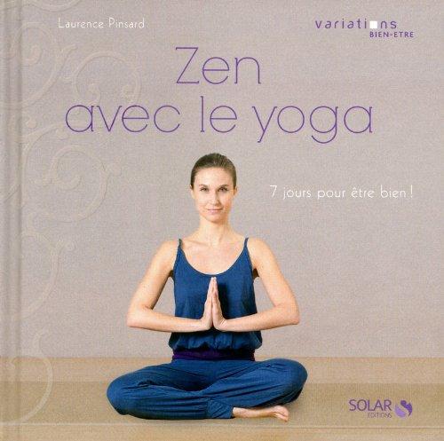 Zen avec le yoga - variations bien-être