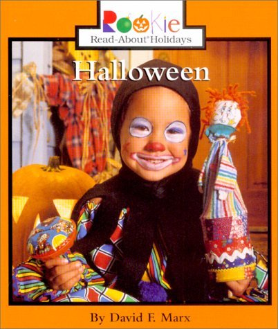 Halloween (Rookie Read-About Holidays) by David F. Marx (2000-09-01)