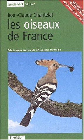 Les Oiseaux de France : Guide vert