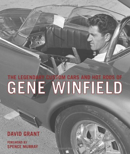 the-legendary-custom-cars-and-hot-rods-of-gene-winfield