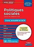 Politiques sociales - Cours, actualité et QCM - Concours de catégories A et B - L'essentiel en 38 fiches - Concours 2018-2019...