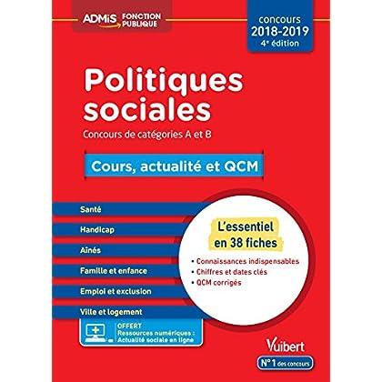 Politiques sociales - Cours, actualité et QCM - Concours de catégories A et B - L'essentiel en 38 fiches - Concours 2018-2019