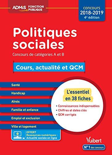 Politiques sociales - Cours, actualité et QCM - Concours de catégories A et B - L'essentiel en 38 fiches - Concours 2018-2019 par Christelle Jamot-Robert