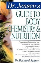 Dr. Jensen's Guide to Body Chemistry & Nutrition (Dr. Bernard Jensen Library)