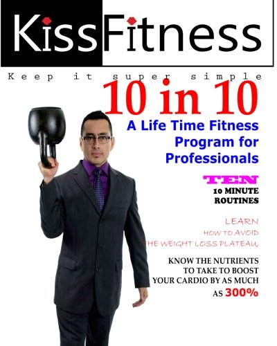 10-in-10-a-life-time-fitness-plan-for-professionals-volume-2