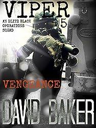 VIPER 5 - Vengeance: An Elite