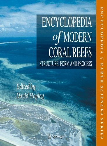 Encyclopedia of Modern Coral Reefs: Structure, Form and Process (Encyclopedia of Earth Sciences Series) by Springer (2011-01-19)