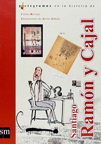Ramón y Cajal (Lecturas pictográficas) por Carlos Reviejo