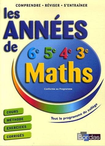 LES ANNEES DE COLLEGE -MATHS NE2006 (Ancienne Edition)