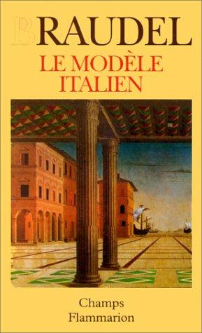 Le modèle italien par Fernand Braudel