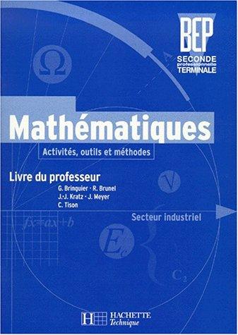 Activités, maths secteur industriel, BEP seconde. Professeur