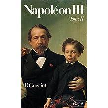 Napoléon III: Tome II