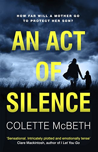 An Act of Silence by [Mcbeth, Colette]