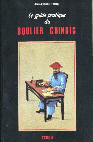 Guide pratique du boulier chinois par Ferron
