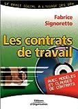 Les Contrats de travail (avec modèles et clauses de contrats)
