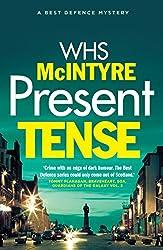 Present Tense (A 'Best Defence' Novel)