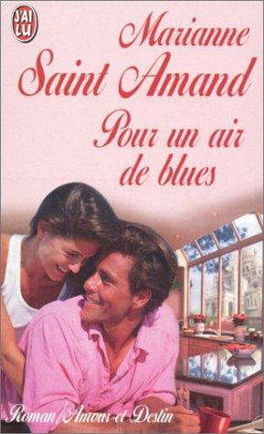 Pour un air de blues par Marianne Saint-Amand