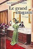 Telecharger Livres Le grand magasin 02 L opulence (PDF,EPUB,MOBI) gratuits en Francaise