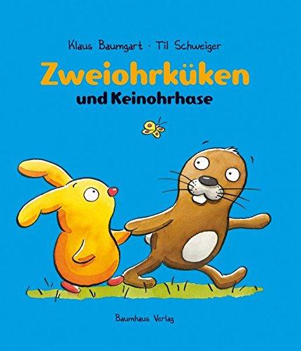Preisvergleich Produktbild Zweiohrküken und Keinohrhase (Baumhaus Verlag)