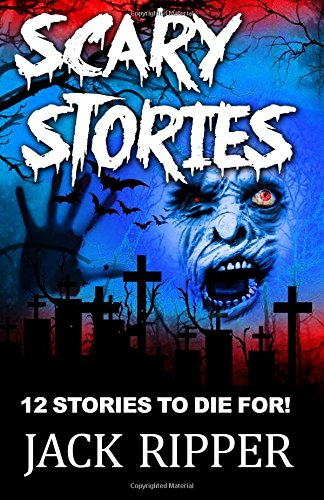 ary Horror Stories that you'll just DIE for! (Scary Jack)