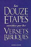 Telecharger Livres Douze etapes enrichies par des versets bibliques (PDF,EPUB,MOBI) gratuits en Francaise