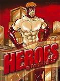 Heroes by...