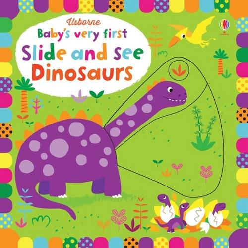 babys-very-first-slide-and-see-dinosaurs-babys-very-first-books