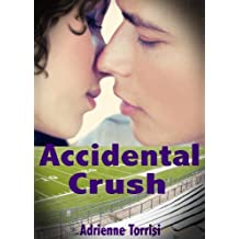 Accidental Crush (Accidental Crush Series Book 1) (English Edition)