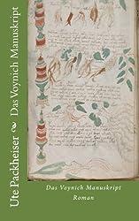 Das Voynich Manuskript by Ute Packheiser (2013-11-26)