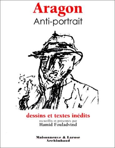 Aragon : Anti-portrait