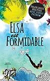 Elsa est formidable: Coloriages positifs avec votre prénom