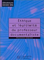 Éthique et légitimité du professeur documentaliste