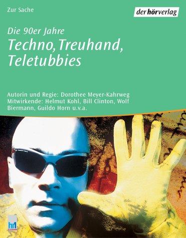 Die 90er Jahre, Techno, Treuhand, Teletubbies, 2 Cassetten