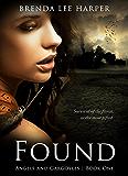 FOUND (Angels and Gargoyles Book 1) (English Edition)