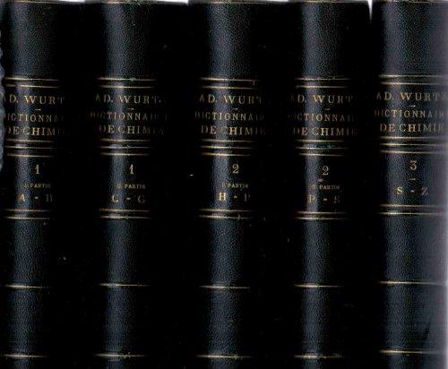 Dictionnaire de Chimie pure et appliquée comprenant La chimie organique et inorganique - La chimie appliquée à l'industrie, à l'agriculture et aux arts - La chimie analytique, la chimie physique et la minéralogie - 3 tomes reliés en 5 volumes
