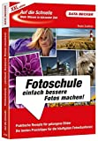 Auf die Schnelle: Fotoschule - Beate Zöllner