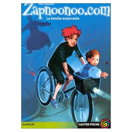 Zapnoonoo.com, tome 4 : La Famille ensorcelée