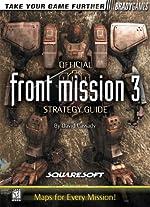 Front Mission 3 - Official Strategy Guide de David Cassady