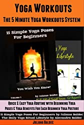 Yoga Workouts : The 5 Minute Yoga Workouts System